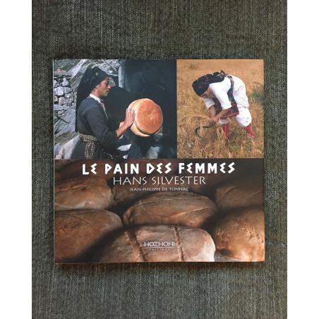 Hans Silvester - Le Pain des Femmes - Book