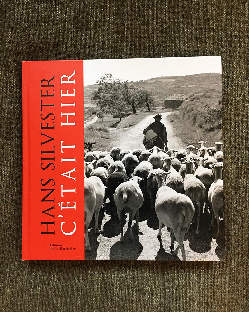 Hans Silvester - C'était Hier - Livre