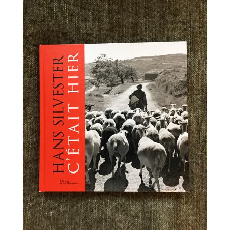 Hans Silvester - C'était Hier - Book