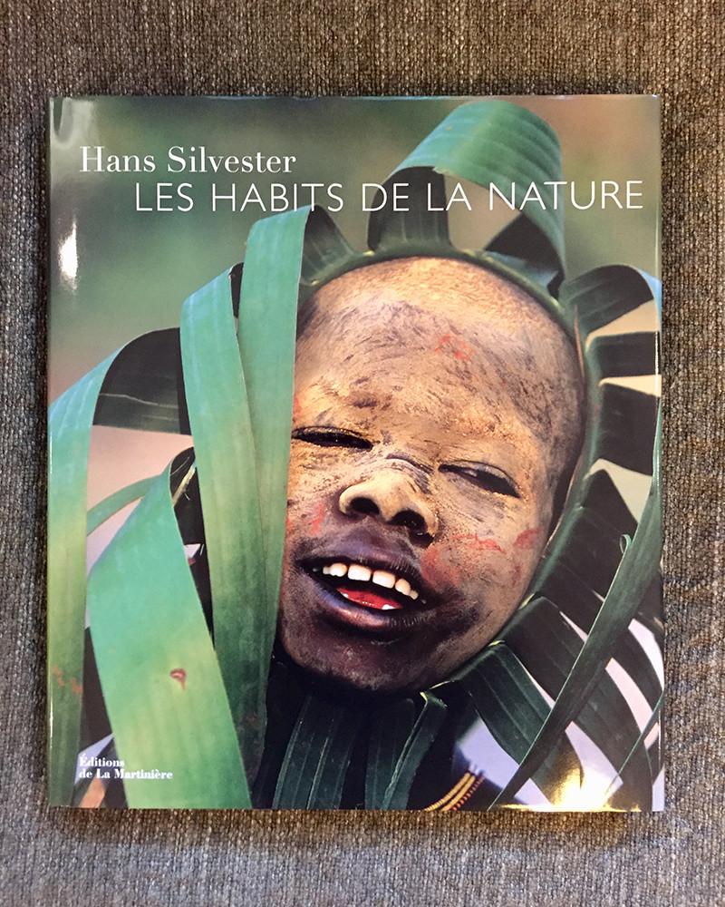 Hans Silvester - Livre Les Habits de la Nature